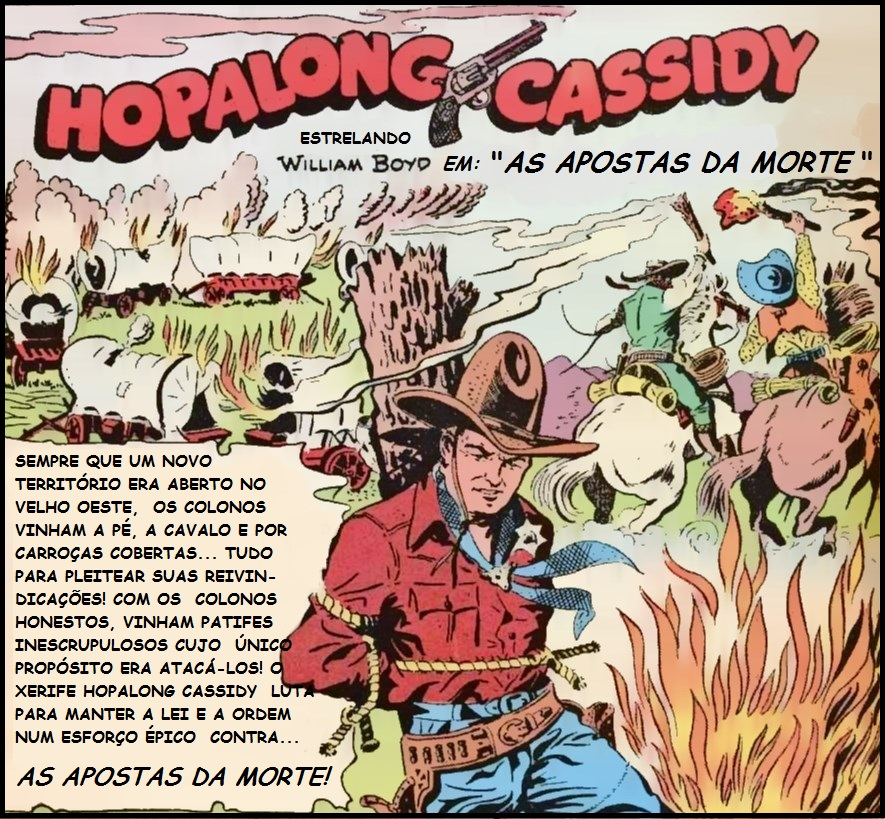 Onde foram parar Hopalong Cassidy, Buffalo Bill, Rocky Lane, Tom Mix, Billy the Kid, Bat Masterson, Broncho Bill, Cisco Kid e Coyote?